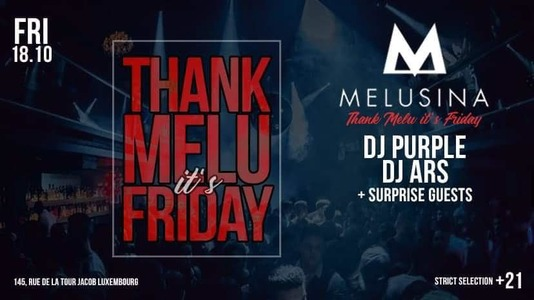 THANK MELU IT'S FRIDAY – The Last Dance