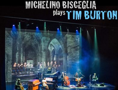 MICHELINO BISCEGLIA + PLAYS TIM BURTON